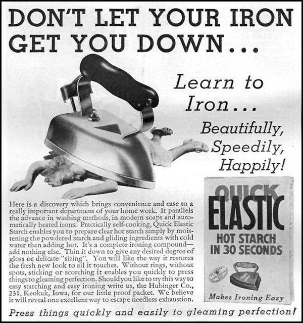 "Pic of a woman crushed under a giant, retro iron, with caption ""Don't let your iron get you down..."""
