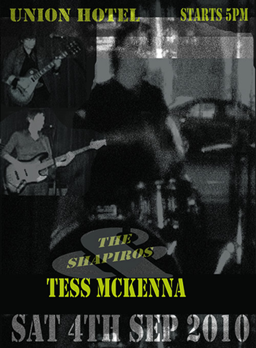 Poster Tess Mckenna at the Union 4 September 2010