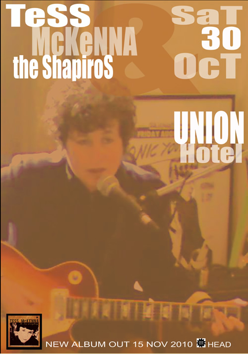 Tess McKenna and the Shapiros Saturday October 30 Union Hotel, Brunswick