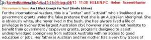 Comment: ...she has never lived in the bush, she has always lived a life of priviledge(sic) in Sydney...""